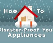 How to Disaster Proof Your Appliances