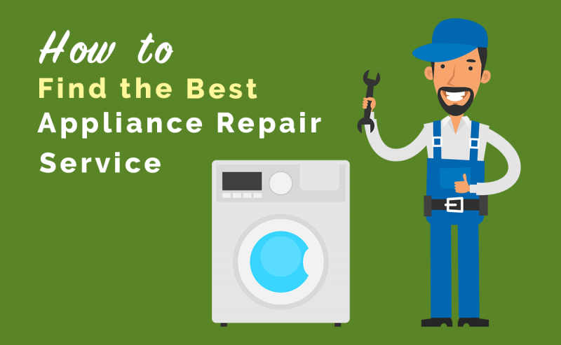 How to Find the Best Appliance Repair Service